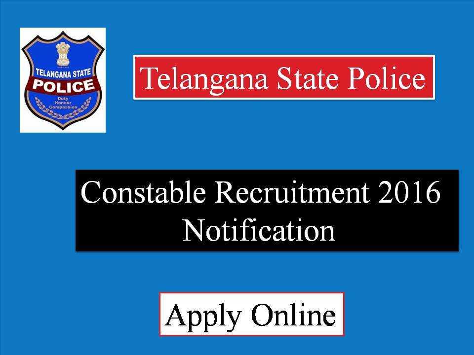 Telangana Police Constable Recruitment 2016 Notification