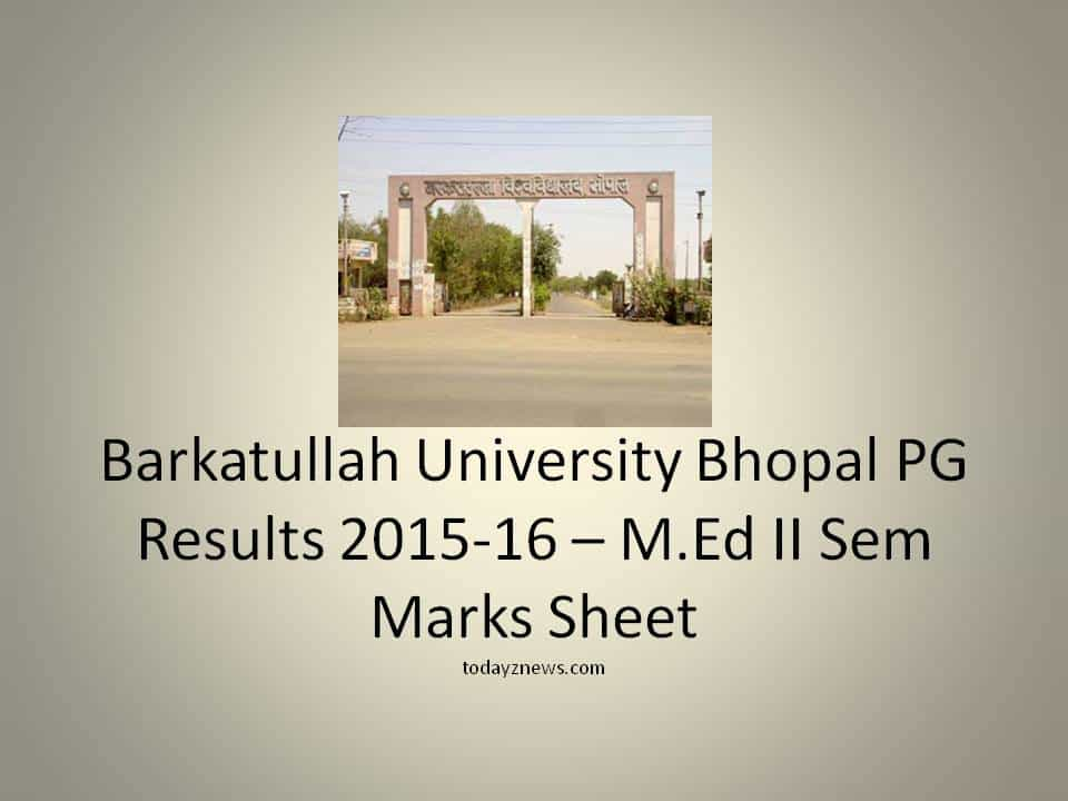 Bhopal PG Results 2015-16 – M.Ed II Sem Marks Sheet