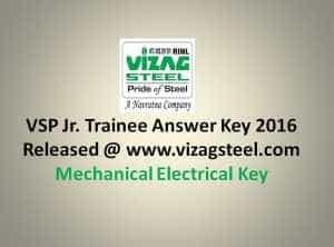 VSP Jr Trainee Answer Key 2016 Released @ www.vizagsteel.com – Mechanical Electrical Key