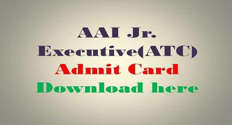 AAI Jr. Executive (ATC) Admit Card 2016: Download here @ www.aai.aero