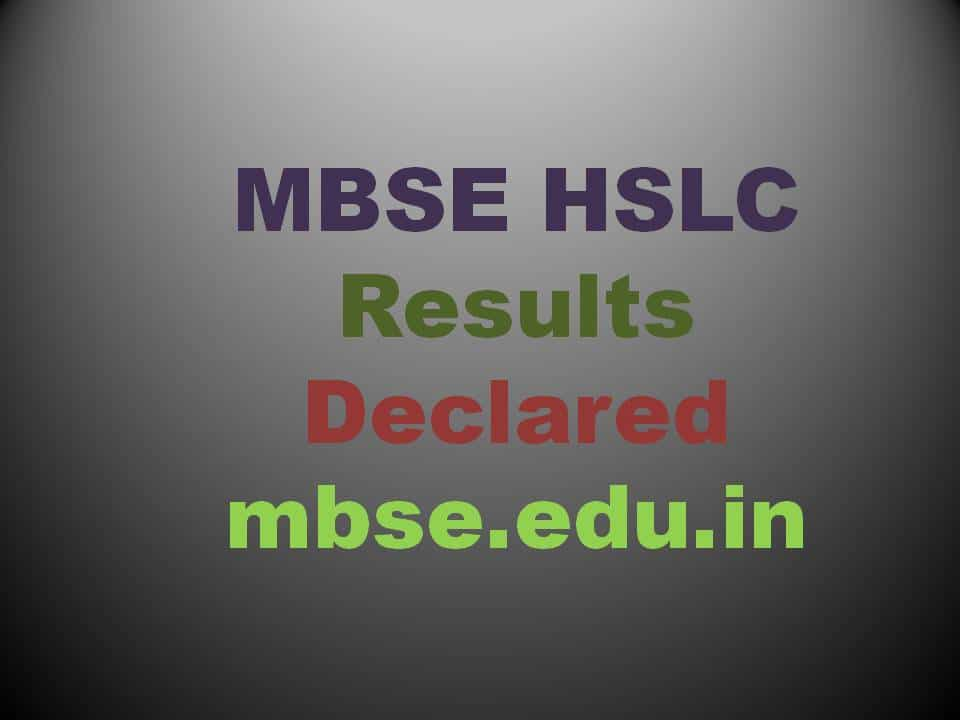 MBSE HSLC Results declared today at mbse.edu.in