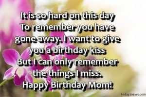 Best Happy Birthday Mom Status Who Passed Away From Daughter