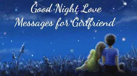 good night message to my lovely girlfriend