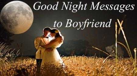 Romantic Good Night Messages to Boyfriend